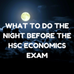 5 Tips for Studying the Night Before the HSC Economics Exam [From the Archives]