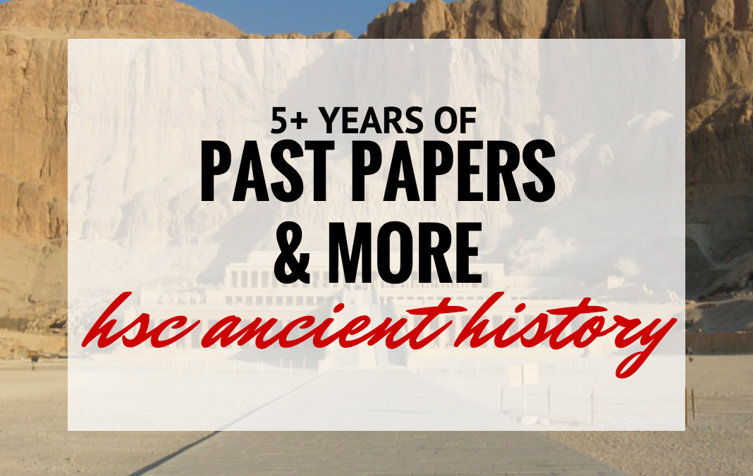 HSC Ancient History Past Papers Master List [From the Archives]